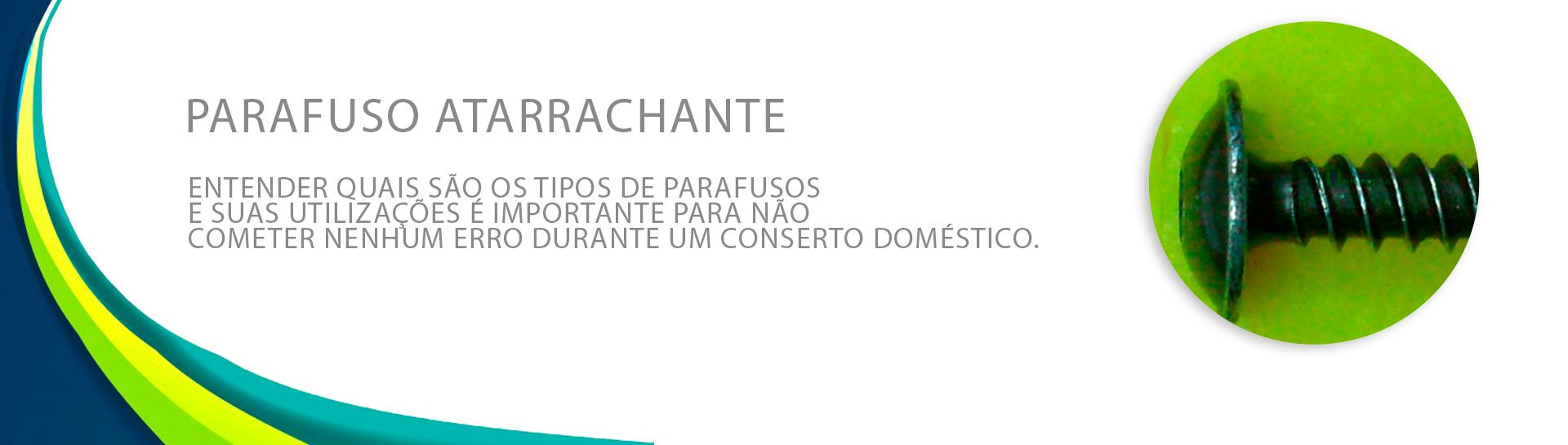 parafuso atarrachante